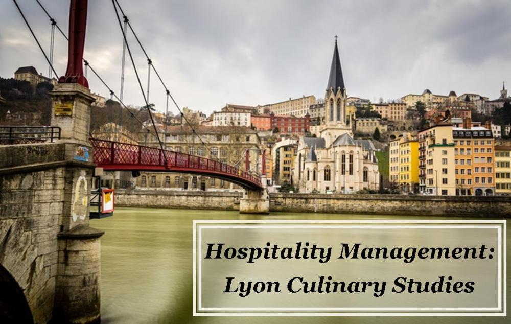 Hospitality Management Lyon Culinary Studies_bridge over river in Lyon