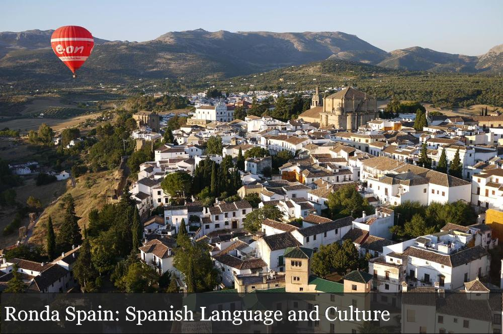Ronda Spain Spanish Language and Culture_hot air balloon and city view from above Ronda